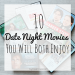 10 Date Night Movies You Both Will Enjoy