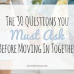 The 30 Questions You Must Ask Before Moving In Together