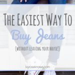 The Easiest Way To Buy Jeans!