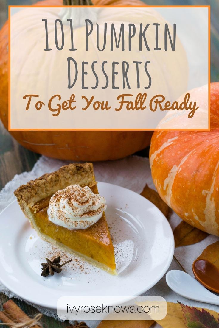 101 Pumpkin Desserts To Get You Fall Ready