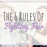 6 Rules of Fighting Fair