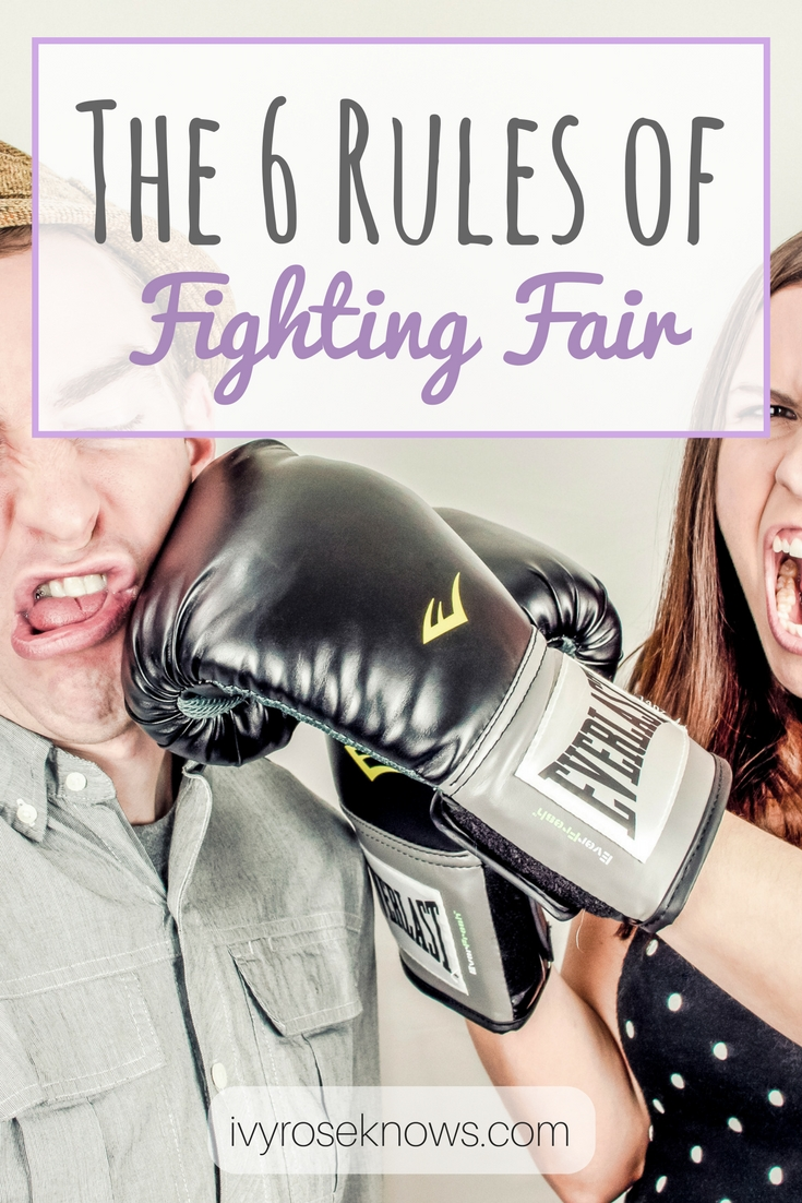 The 6 Rules Of Fighting Fair